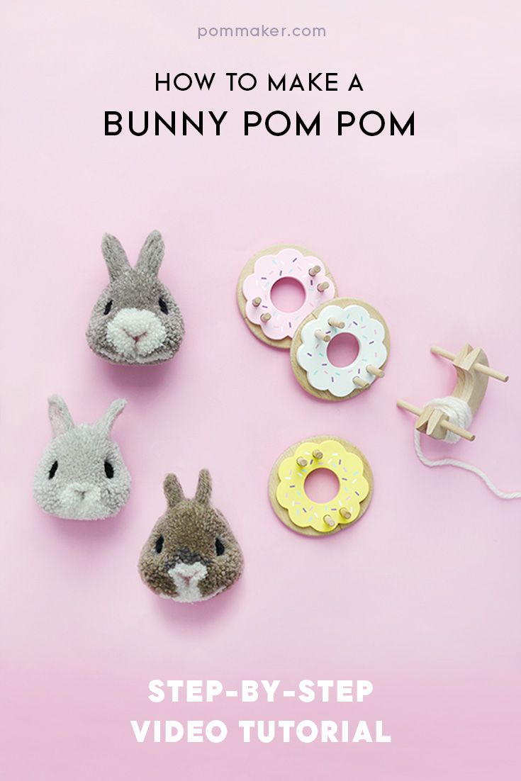 How To Make A Bunny Pom Pom